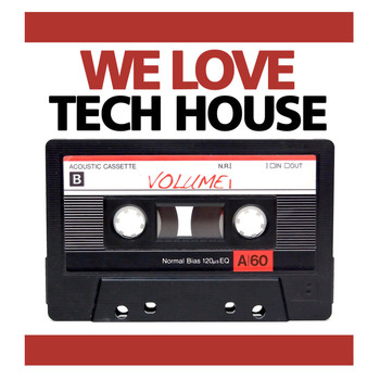 Various Artists - We Love Real Tech House Vol 1