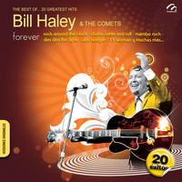 Bill Haley & The Comets - The Best Of… 20 Greatest Hits - Bill Haley & The Comets