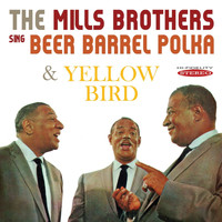 The Mills Brothers - The Mills Brothers Sing Beer Barrel Polka / Yellow Bird