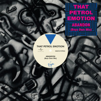 That Petrol Emotion - Abandon (Boys Own Mix)