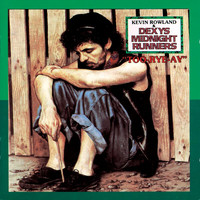 Dexys Midnight Runners / Kevin Rowland - Too Rye Ay