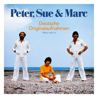 Peter, Sue & Marc - Deutsche Originalaufnahmen (Remastered 2015)