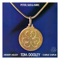 Peter, Sue & Marc - Memory Melody, Tom Dooley, Charlie Chaplin (Remastered 2015)