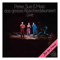Peter, Sue & Marc - Das grosse Abschiedskonzert (Remastered 2015)