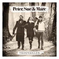 Peter, Sue & Marc - Trouvaillen (Remastered 2015)