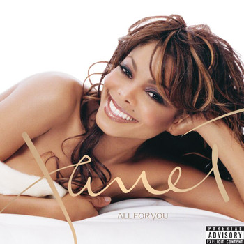 Janet Jackson - All For You (Explicit)