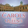 Carols from Queen's  Choir of the Queen's College, Oxford