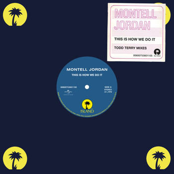 Montell Jordan - This Is How We Do It (Todd Terry Mixes)