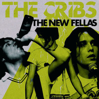The Cribs - The New Fellas