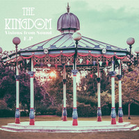 The Kingdom - Visions From Sound