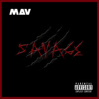 MAV - Savage