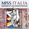 Miss Italia  Zondini et Les Monochrome