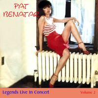 Pat Benatar - Legends Live In Concert Vol. 2