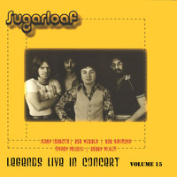 Sugarloaf - Legends Live In Concert Vol. 15