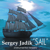 Sergey Jadik - Sail (Instrumental Version)