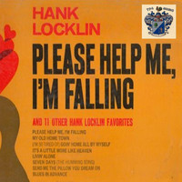 Hank Locklin - Please Help Me, I'm Falling