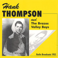 Hank Thompson - Radio Broadcasts 1952