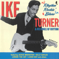 Ike Turner - Rhythm Rockin' Blues