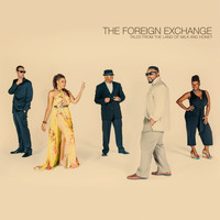 The Foreign Exchange - Tales From The Land Of Milk And Honey