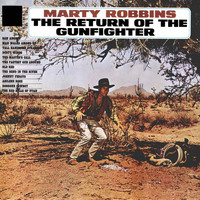 Marty Robbins - The Return Of The Gunfighter