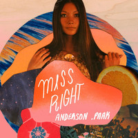 Anderson .Paak - Miss Right - Single