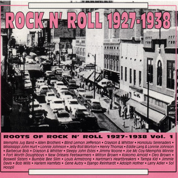 Various Artists - Roots of Rock N' Roll Vol 1 1927-1938