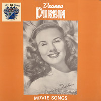 Deanna Durbin - Movie Songs