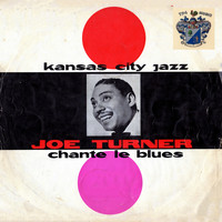 Joe Turner - Chante Le Blues