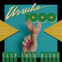 Ursula 1000 - Clap Your Hands EP