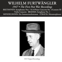 Wilhelm Furtwangler - Wilhelm Furtwängler: The First Post War Recordings