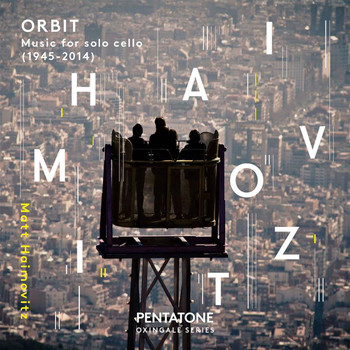Matt Haimovitz - Orbit: Music for Solo Cello