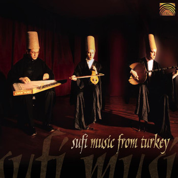 Sufi Music Ensemble - Sufi Music from Turkey