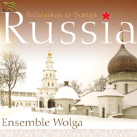 Balalaika Ensemble Wolga - Balalaikas and Songs