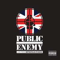 Public Enemy - Live From Metropolis Studios (Explicit)