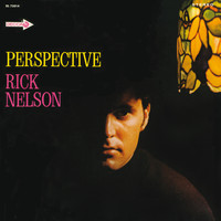 Rick Nelson - Perspective