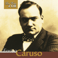 "Enrico Caruso - Enrico Caruso (Collection ""Les voix d'or"")"