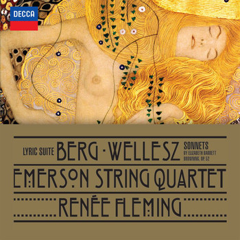 Emerson String Quartet - Berg: Lyric Suite; Wellesz: Sonnets By Elizabeth Barrett Browning, Op.52