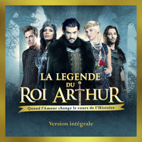 Various Artists - La légende du Roi Arthur (Deluxe Version)