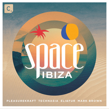 Various Artists - Space Ibiza 2015 - Mixed by Pleasurekraft, Technasia, Eli & Fur and Mark Brown