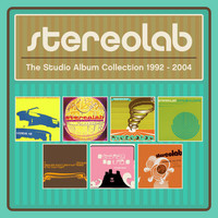 Stereolab - The Studio Album Collection 1992-2004