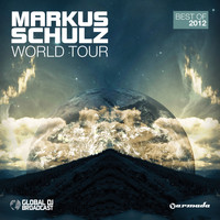 Markus Schulz - World Tour - Best Of 2012