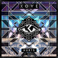 Kove - Hurts (Remixes)