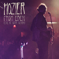 Hozier - From Eden (Live At Sofar Sounds)