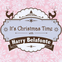 Harry Belafonte - It's Christmas Time with Harry Belafonte