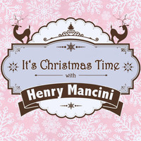 Henry Mancini - It's Christmas Time with Henry Mancini