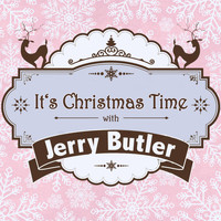 Jerry Butler - It's Christmas Time with Jerry Butler