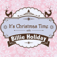 Billie Holiday - It's Christmas Time with Billie Holiday