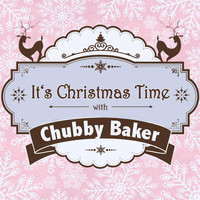 Chubby Checker - It's Christmas Time with Chubby Checker