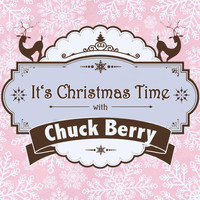 Chuck Berry - It's Christmas Time with Chuck Berry