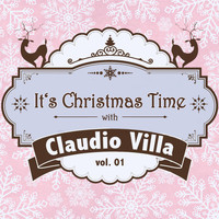 Claudio Villa - It's Christmas Time with Claudio Villa, Vol. 01